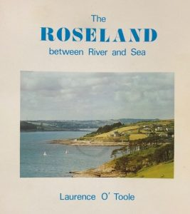 The Roseland - History of a Cornish Peninsula by Laurence O'Toole