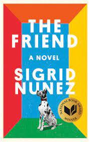 Front jacket for The Friend, Sigrid Nunez